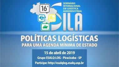 Seminário Internacional convida profissionais e acadêmicos para discussão sobre Agenda de Estado para a Logística